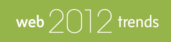 Web Design Trends 2012